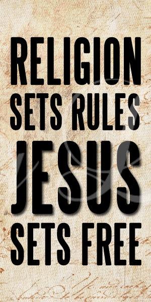 Jesus has rules